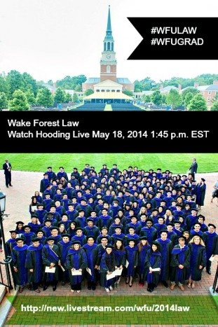Wake Forest Law Livestream of 2014 Hooding Ceremony