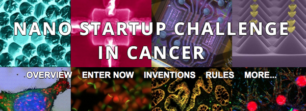 Photo graphic of science images with text 'Nano startup challenge in cancer overview enter now inventions rules more...'