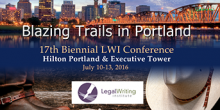 Photo graphic with image of portland skyline with text 'Blazing Trails in Portland 17th Biennial LWI Conference Hilton Portland & Executive Tower Jule 10-13, 2016 Legal Writing Institute'