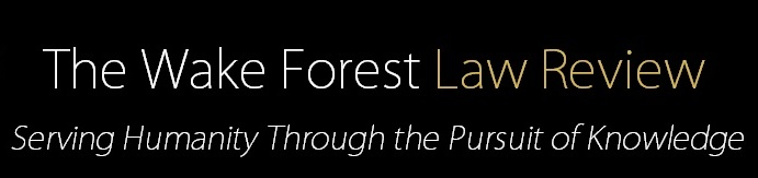 Graphic with text 'The Wake Forest Law Review Serving Humanity Through the Pursuit of Knowledge'