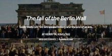 Photo of large crowd near the Berlin Wall with the text, 'The fall of the Berlin Wall Scott Weltz (JD '94) witnessed history and the end of an era. By Kerry M. King ('85) Web Exclusives November 8, 2016'