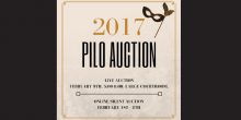 Graphic for the 2017 PILO Auction that says '2017 PILO Auction Live Auction February 9th 5:00 - 8:00 Large Courtroom Online Silent Auction February 1st-8th' with opera mask graphic